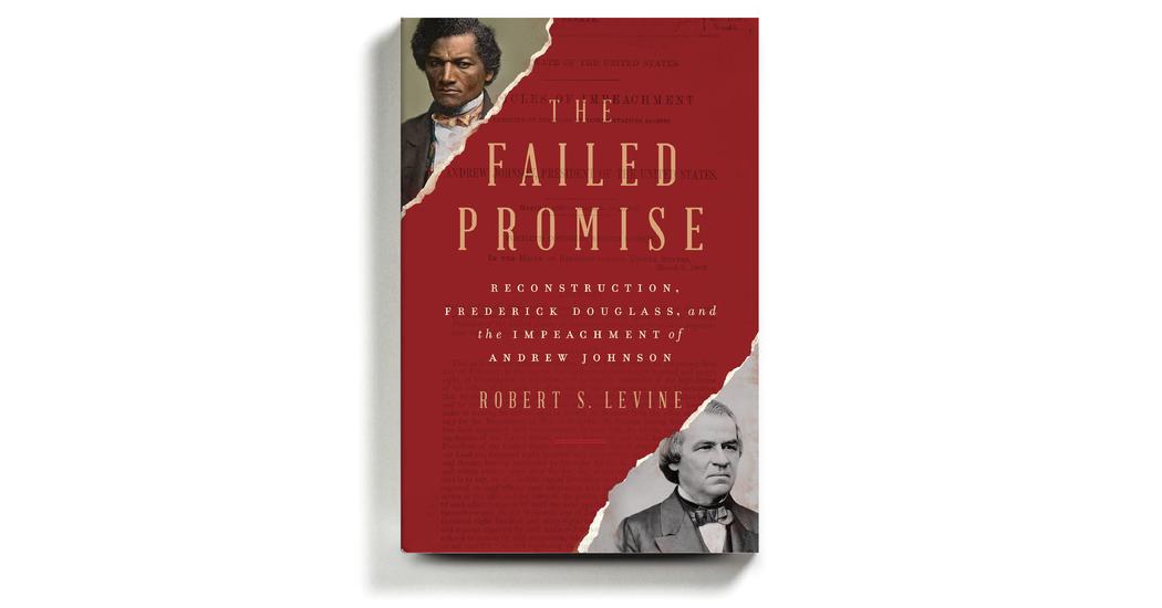 When Frederick Douglass Met Andrew Johnson