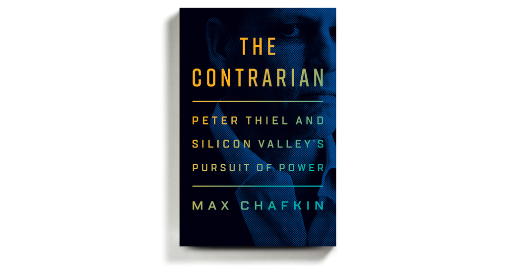 'The Contrarian' Goes Searching for Peter Thiel's Elusive Core