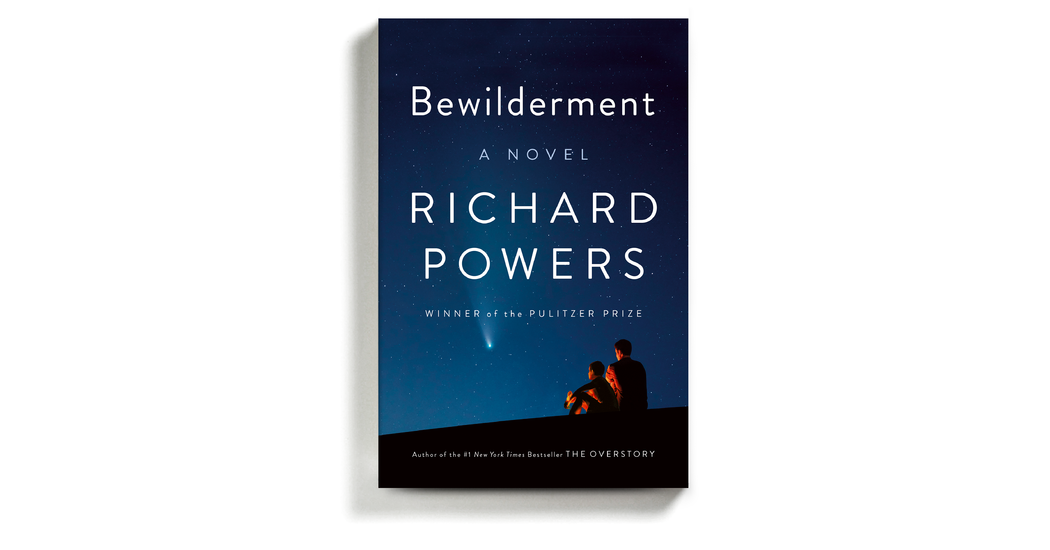 Book Review: 'Bewilderment,' by Richard Powers