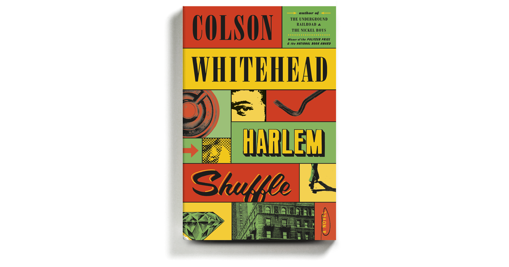 In Colson Whitehead's New Novel, a Crime Grows in Harlem